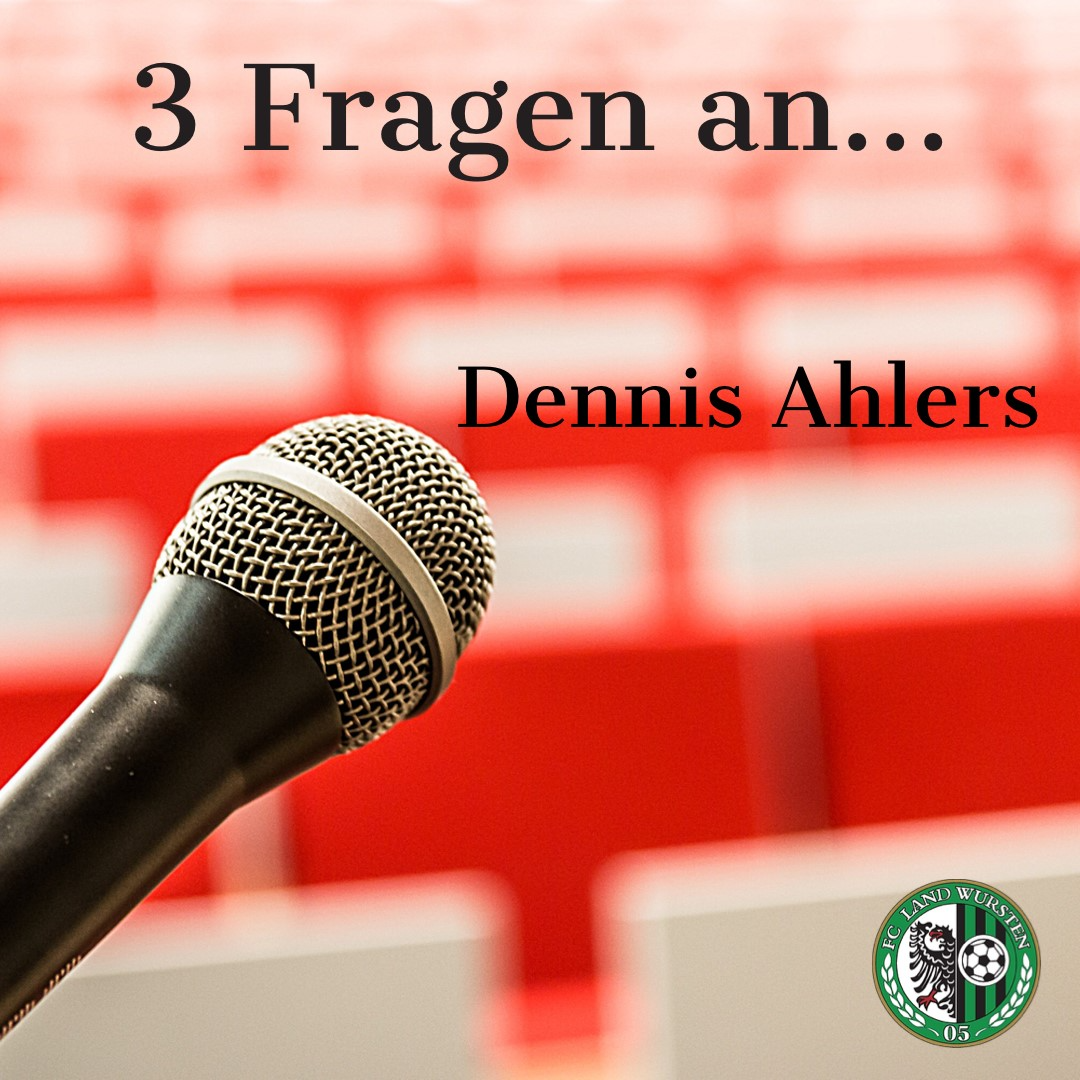 3 Fragen an Dennis Ahlers