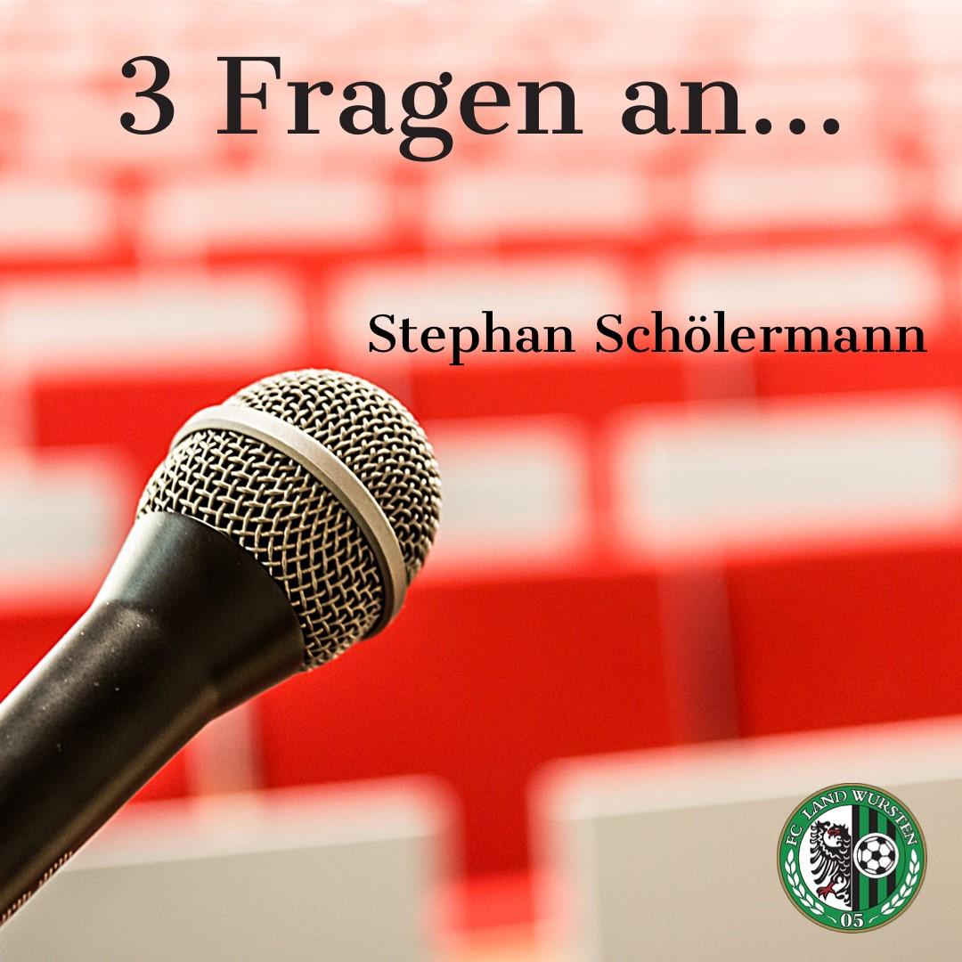 3 Fragen an Stephan Schölermann