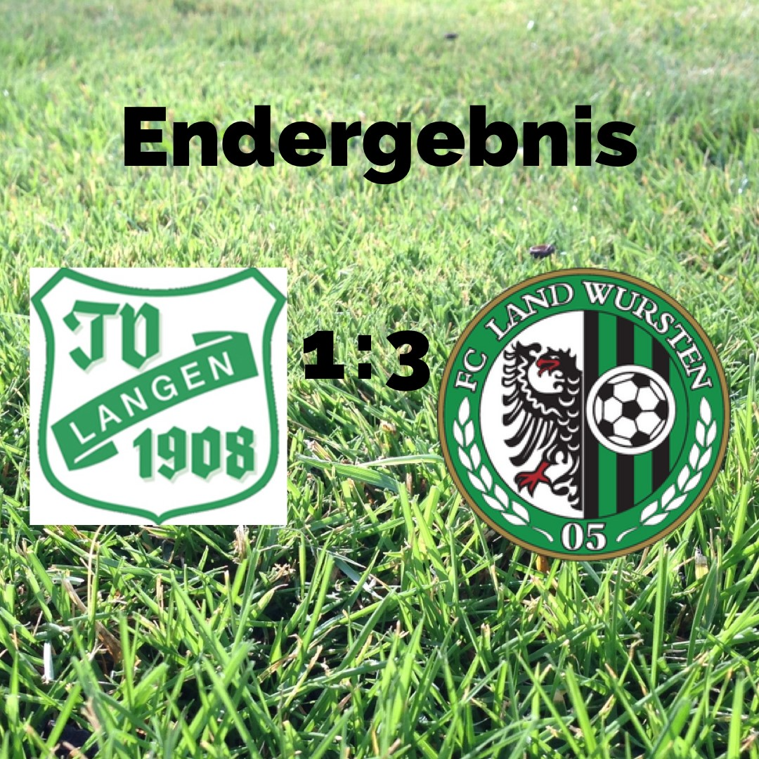 You are currently viewing Krombacher Pokal (1. Runde): TV Langen – FC Land Wursten 1:3