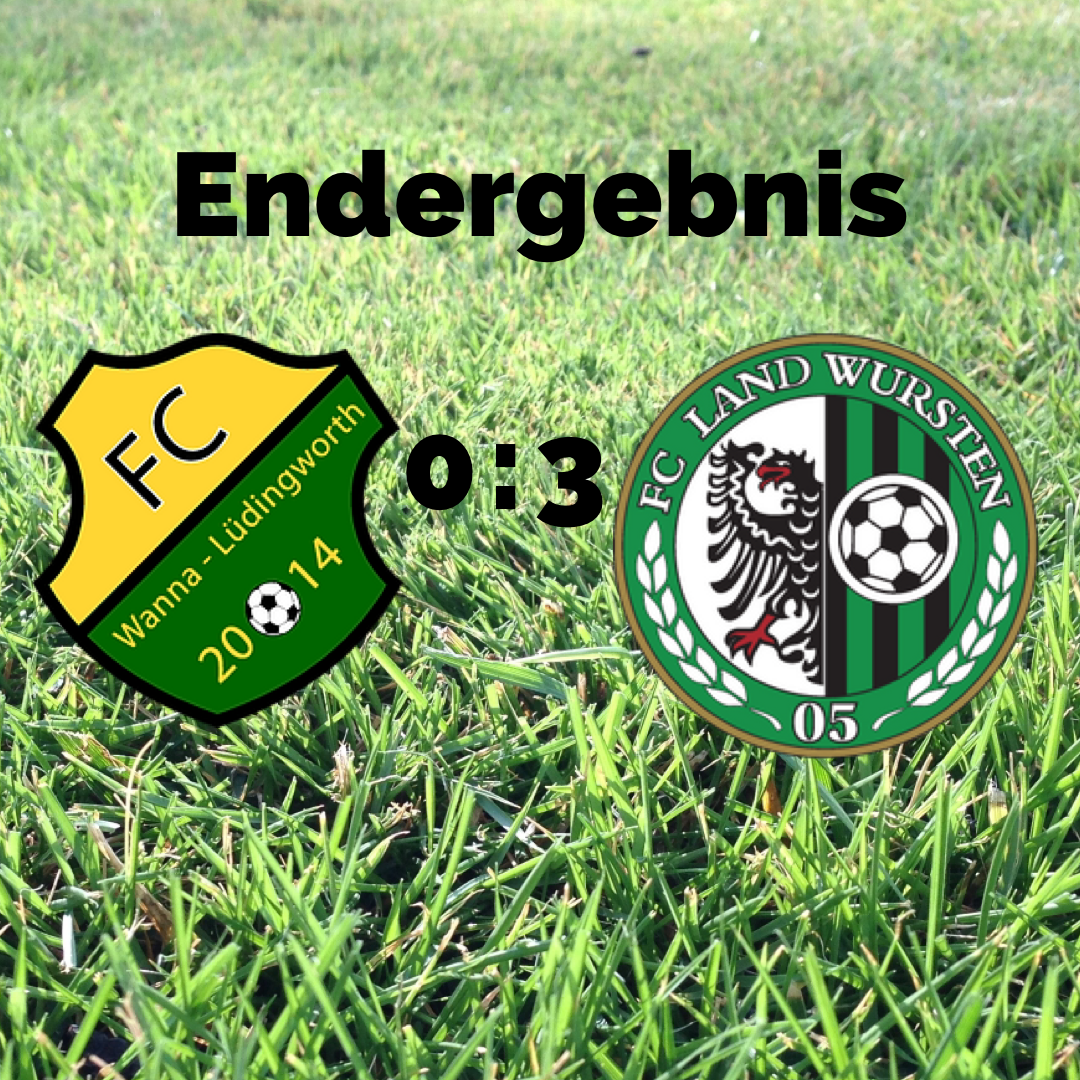 You are currently viewing 8. Spieltag: FC Wanna/Lüdingworth – Land Wursten 0:3